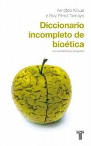 Baixar Diccionario incompleto de bioetica pdf, epub, ebook