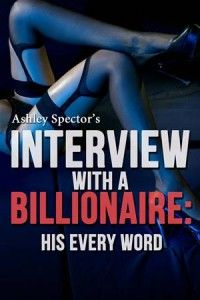 Baixar Interview with a billionaire: his every word pdf, epub, eBook