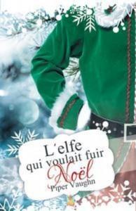 Baixar L'elfe qui voulait fuir noel pdf, epub, eBook