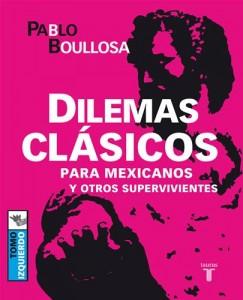Baixar Dilemas clasicos para mexicanos y otros pdf, epub, ebook