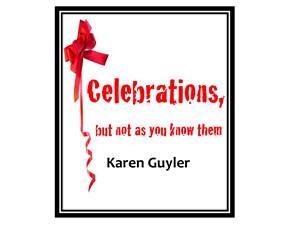 Baixar Celebrations, but not as you know them pdf, epub, eBook