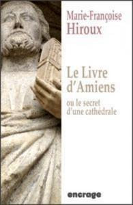 Baixar Livre d'amiens, ou le secret d'une cathedrale, le pdf, epub, eBook