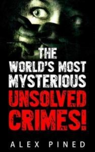 Baixar Worlds most mysterious unsolved crimes!, the pdf, epub, ebook