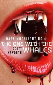 Baixar Dark moonlighting 4: the one with the whales pdf, epub, eBook
