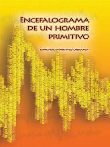 Baixar Encefalograma de un mamifero primitivo pdf, epub, eBook