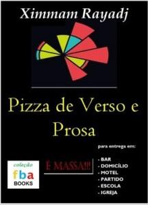 Baixar Pizza de Verso e Prosa – sabor Fagundes Varela, Autran Dourado, Walcyr Carrasco e Arthur Conan Doyle pdf, epub, ebook