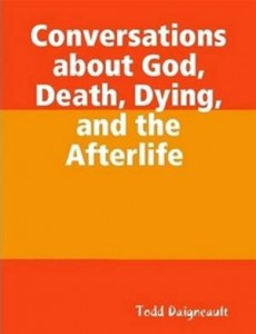 Baixar Conversations about god, death, dying, and the pdf, epub, ebook