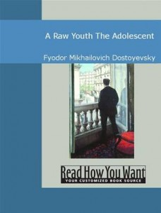 Baixar Raw youth : the adolescent, a pdf, epub, ebook