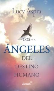 Baixar Angeles del destino humano, los pdf, epub, eBook