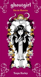 Baixar Ghostgirl. dia de muertos pdf, epub, ebook