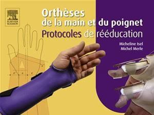 Baixar Ortheses de la main et du poignet. protocoles de pdf, epub, eBook