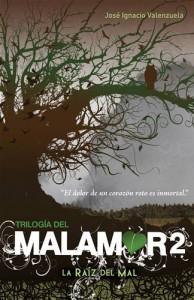 Baixar Trilogia del malamor 2. la raiz del mal pdf, epub, ebook