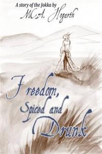 Baixar Freedom, spiced and drunk pdf, epub, eBook