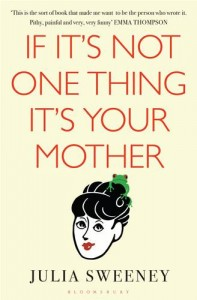 Baixar If it's not one thing, it's your mother pdf, epub, ebook