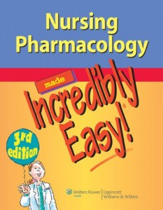 Baixar Nursing pharmacology made incredibly easy! pdf, epub, ebook