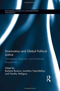 Baixar Domination and global political justice pdf, epub, eBook