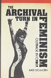 Baixar Archival turn in feminism, the pdf, epub, ebook