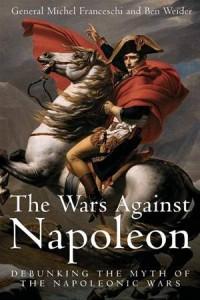 Baixar Wars against napoleon debunking the myth of the pdf, epub, eBook