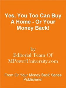 Baixar Yes, you too can buy a home – or your money back! pdf, epub, ebook