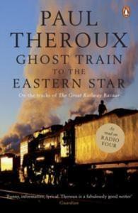 Baixar Ghost train to the eastern star pdf, epub, eBook