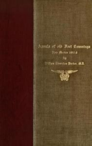 Baixar Annals of old fort cummings, new mexico 1867-1868 pdf, epub, ebook