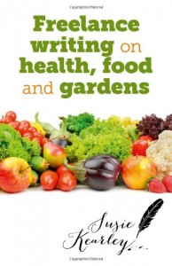 Baixar Freelance writing on health, food and gardens pdf, epub, eBook