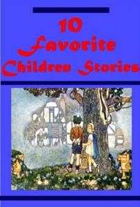 Baixar 10 favorite myths adventure fairy tales for pdf, epub, eBook