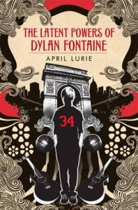 Baixar Latent powers of dylan fontaine, the pdf, epub, eBook