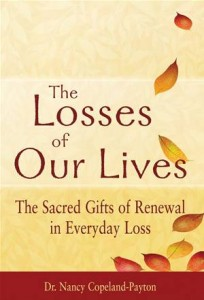 Baixar Losses of our lives: the sacred gifts of pdf, epub, eBook