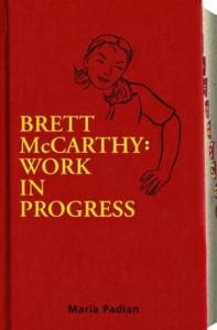 Baixar Brett mccarthy: work in progress pdf, epub, eBook