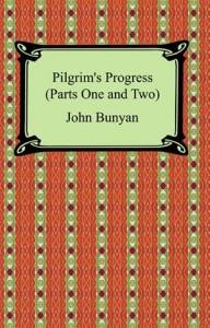 Baixar Pilgrim's progress (parts one and two) pdf, epub, ebook
