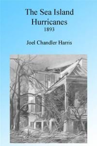 Baixar Sea island hurricanes of 1893, illustrated, the pdf, epub, ebook
