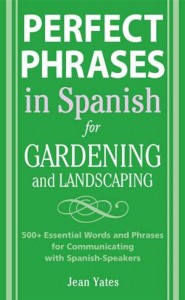 Baixar Perfect phrases in spanish for gardening and pdf, epub, ebook