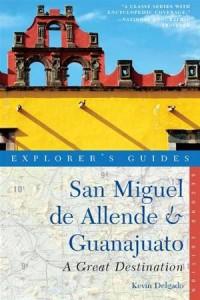 Baixar Explorer's guide san miguel de allende & pdf, epub, eBook