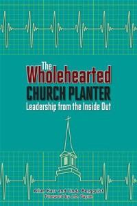 Baixar Wholehearted church planter, the pdf, epub, ebook