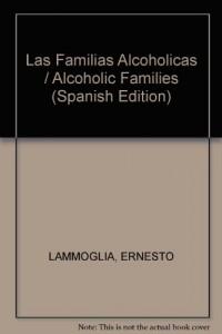 Baixar Familias alcoholicas, las pdf, epub, eBook
