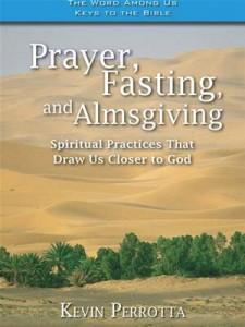 Baixar Prayer, fasting, almsgiving: spiritual practices pdf, epub, eBook