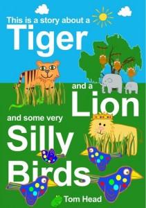 Baixar Tiger, a lion and some very silly birds, a pdf, epub, eBook