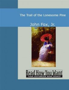 Baixar Trail of the lonesome pine, the pdf, epub, ebook