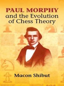 Baixar Paul morphy and the evolution of chess theory pdf, epub, eBook