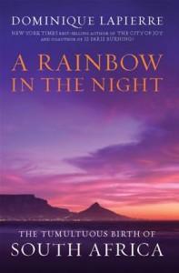 Baixar Rainbow in the night: the tumultuous birth of pdf, epub, eBook