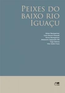 Baixar Peixes do baixo rio iguacu pdf, epub, ebook