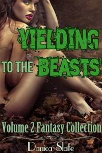 Baixar Yielding to the beasts volume 2 – a fantasy pdf, epub, eBook
