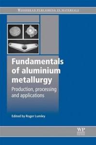 Baixar Fundamentals of aluminium metallurgy pdf, epub, ebook
