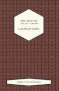 Baixar Countess de saint-geran (celebrated crimes pdf, epub, eBook