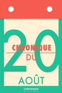Baixar Chronique du 20 aout pdf, epub, eBook