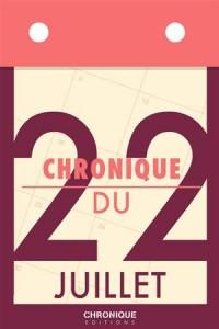 Baixar Chronique du 22 juillet pdf, epub, eBook