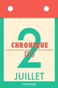 Baixar Chronique du 2 juillet pdf, epub, ebook