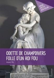 Baixar Odette de champdivers folle d'un roi fou pdf, epub, eBook