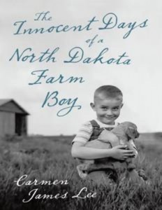 Baixar Innocent days of a north dakota farm boy, the pdf, epub, ebook